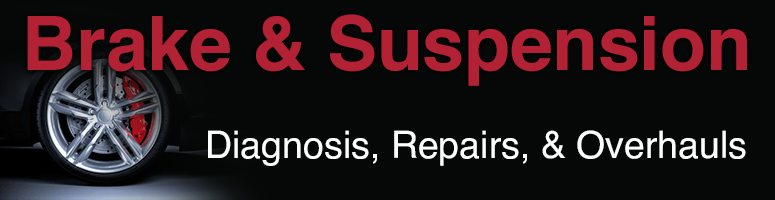 Brakes and Suspension Repair